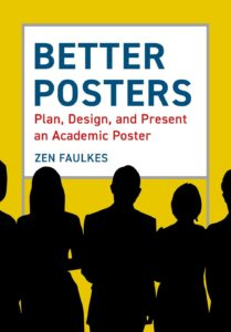 """Cover of book """"Better Posters: Plan, Design, and Present an Academic Poster"""""""